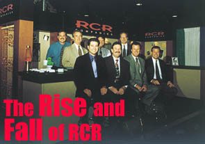 The Rise and Fall of RCR