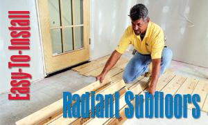 Easy Install Radiant Subfloors