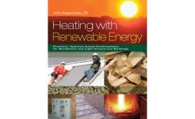 "John Siegenthaler's ""Heating with Renewable Energy"""
