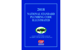 The International Association of Plumbing and Mechanical Officials said it has released the 2018 edition of the National Standard Plumbing Code Illustrated.